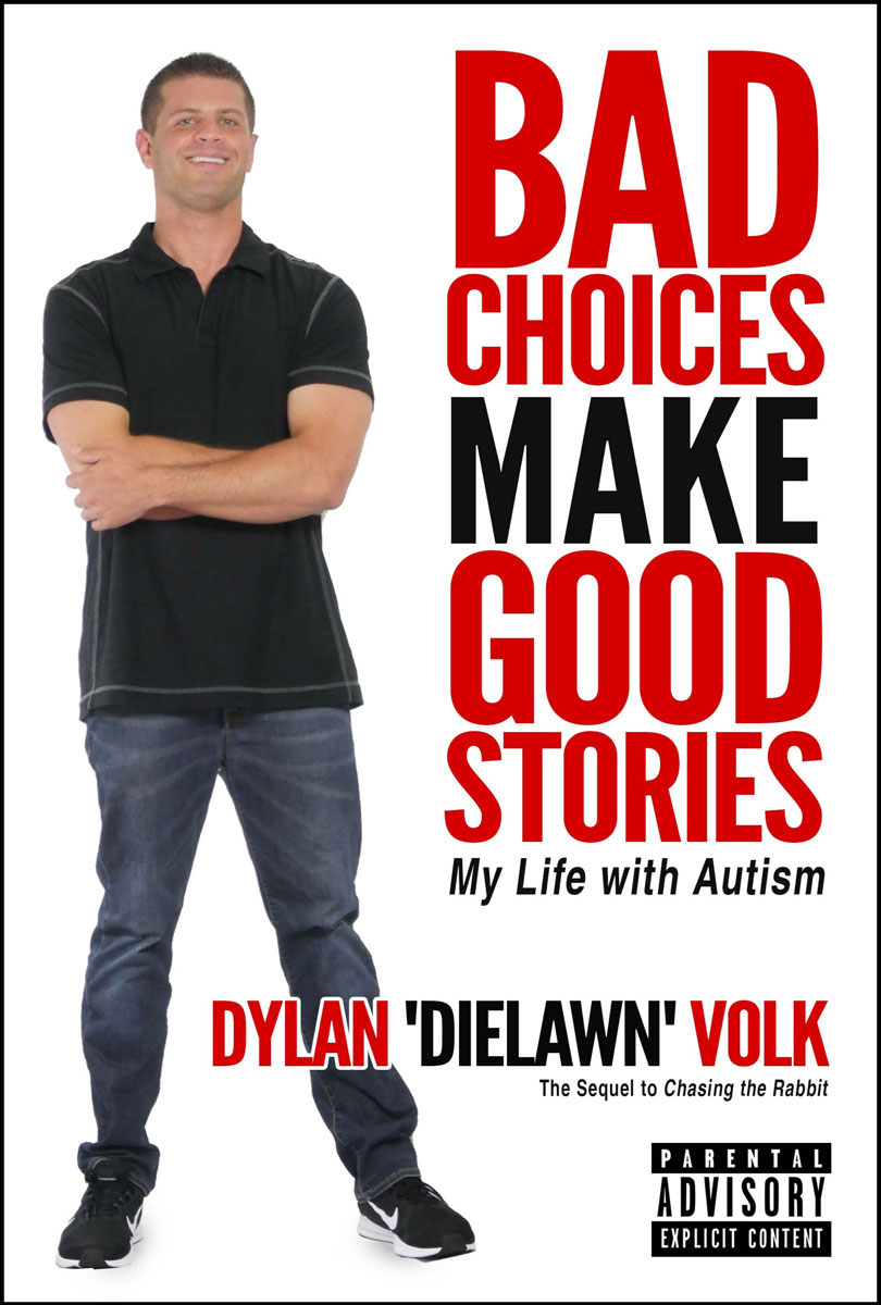 Book Cover, Bad Choices Make Good Stories: My Life with Autism